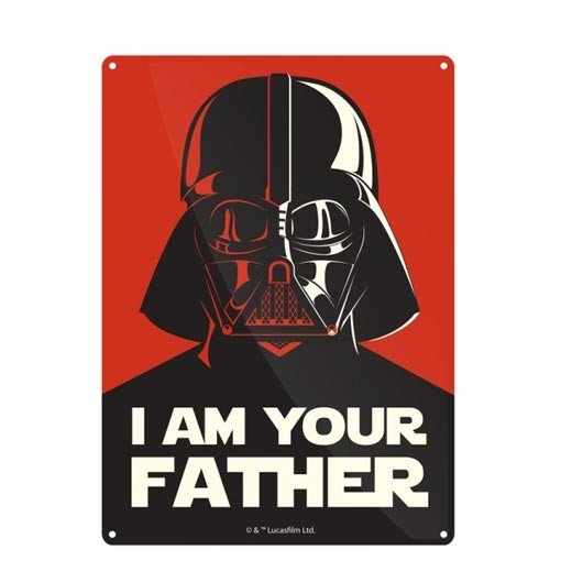 Placa Metálica I Am Your Father Star Wars